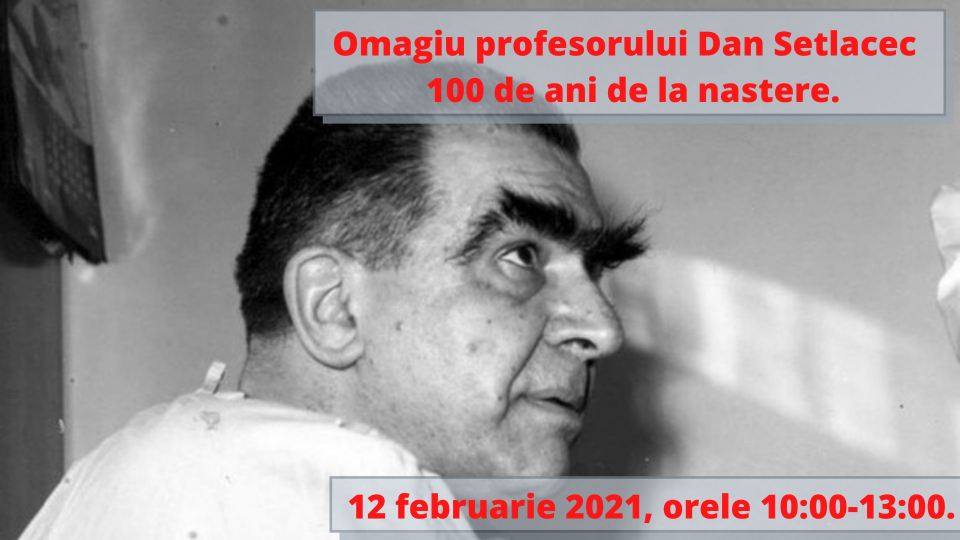 Marele chirurg Dan Setlacec va fi omagiat vineri, 12 februarie, într-o manifestare online  FOTO: imaginea ce anunță evenimentul, Facebook Asociația Română de Chirurgie Hepatobiliopancreatică și Transplant Hepatic